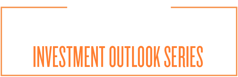 Special Update - Investment Outlook Series